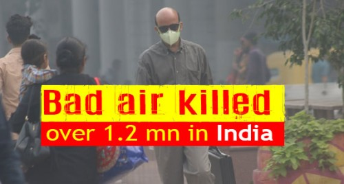 Bad air killed over 1.2 mn in India in 2017: Study