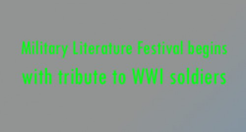 Military Literature Festival begins with tribute to WWI soldiers