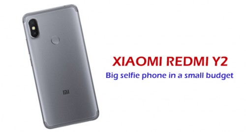 Xiaomi Redmi Y2: Big selfie phone in a small budget