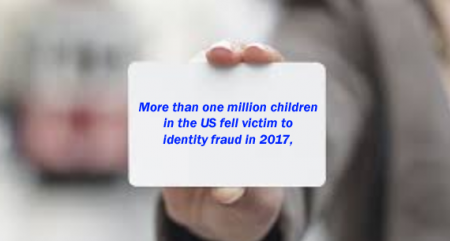 Over 1 million US children suffered identity fraud in 2017